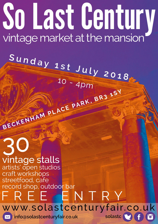 So Last Century Vintage Market Beckenham Place Mansion